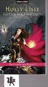 Götter der Finsternis - Das Gesetz der Magie 3 Aus dem Englischen von Michaela Link Auflage: 1. Auflage