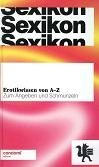 Sexikon : Erotikwissen von A - Z ; zum Angeben und Schmunzeln. Condomi Edition. Matthias Schmitt (Hg.). Silke Jensen ...