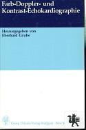 Farb-Doppler- und Kontrast-Echokardiographie. hrsg. von Eberhard Grube