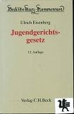 Jugendgerichtsgesetz. erl. von 12., vollst. neu bearb. Aufl.
