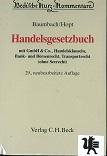 Handelsgesetzbuch : mit GmbH & Co., Handelsklauseln, Bank- und Börsenrecht, Transportrecht (ohne Seerecht). erl. von. Begr. von Adolf Baumbach. Fortgef. bis zur 24. Aufl. von Konrad Duden 29., neubearb. und erw. Aufl.