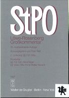 Die Strafprozeßordnung  : Großkommentar. Löwe-Rosenberg [Mehrteiliges Werk] 25. neubearb. Aufl. 2. Lieferung §§ 112-136a