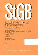 Strafgesetzbuch : Leipziger Kommentar ; Großkommentar [Mehrteiliges Werk] 11. neubearb.Auflage  10.Lieferung §§ 19-21