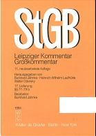 Strafgesetzbuch : Leipziger Kommentar ; Großkommentar [Mehrteiliges Werk] 11. neubearb.Auflage  17.Lieferung §§ 77-79b