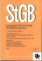 Strafgesetzbuch : Leipziger Kommentar ; Großkommentar [Mehrteiliges Werk] 11. neubearb.Auflage     27. Lieferung §§ 263 a; 266,266 a, b; 284-287