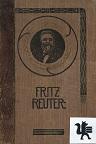 Sämtliche Werke von Fritz Reuter in 8 Bänden. Siebenter Band