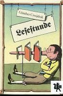 Lesestunde : dt. Literatur in 2 Jahrtausenden. Günther Cwojdrak 2. Aufl.