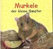 Murkele der kleine Hamster