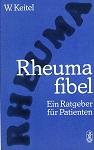 Rheumafibel - Ein Ratgeber für die Patienten - mit 21 Abb. und 7 Tafeln zur Gymnastik -