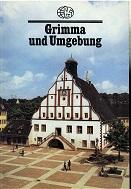 Grimma und Umgebung. mit Fotos von u.e. Einf. von A. Peter Bräuer 1. Aufl.