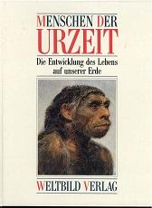 Wolf, Josef: Menschen der Urzeit die Entwicklung des Lebens auf unserer Erde.