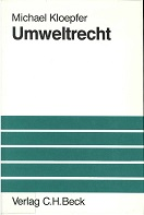Umweltrecht. von. Unter Mitarb. von Klaus Messerschmidt