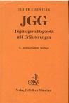 Jugendgerichtsgesetz. mit Erl. von 5., vollst. neubearb. Aufl.