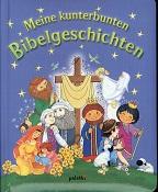 Jariv, Ronit: Meine kunterbunten Bibelgeschichten. [Dt. Text:]