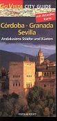 Andalusien : [mit Landkarte, Highlights, Servicetipps, Sprachführer]. 4., aktualisierte Aufl.