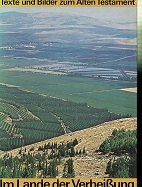 Im Lande der Verheißung, Texte und Bilder zum Alten Testament. 2.Auflage