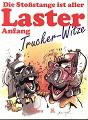 Die Stossstange ist aller Laster Anfang : Trucker-Witze. ges. von Wolf von Henschelsberg. Ill. von Oskar M. Barrientos