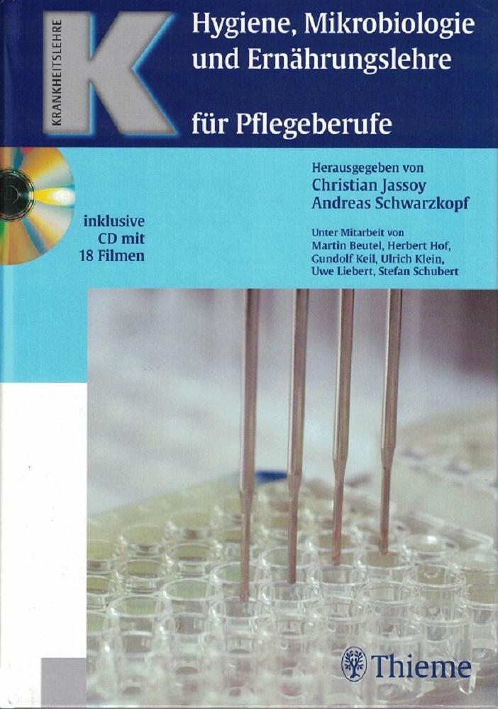 Hygiene, Mikrobiologie und Ernährungslehre für Pflegeberufe. inklusive CD mit 18 Filmen.