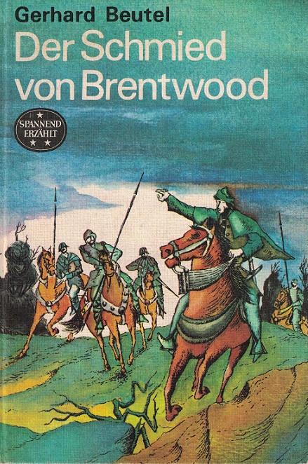 Der Schmied von Brentwood. Spannend erzählt ; Bd. 141 2. Aufl.
