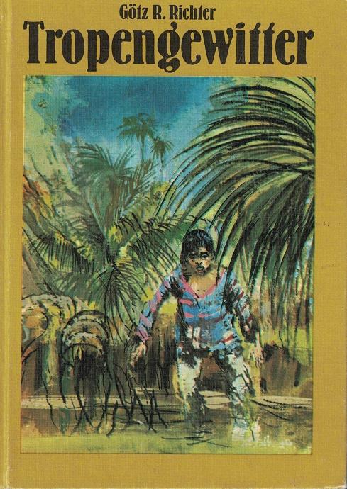 Tropengewitter. Illustrationen Gerhard Goßmann