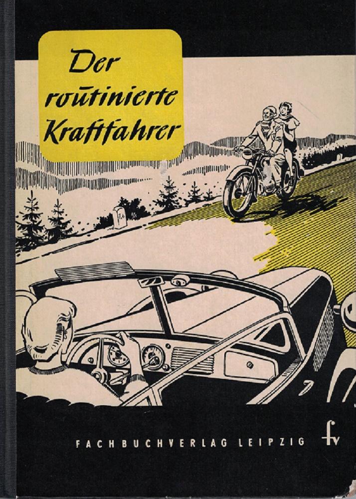 Der routinierte Kraftfahrer. 2. Auflage