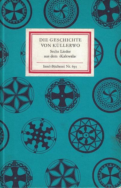 """Die Geschichte von Kullerwo. Sechs Lieder aus dem """"Kalewala"""" 1. Auflage"""