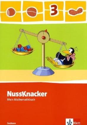 Nussknacker. Mein Mathematikbuch. Sachsen, 3. Schuljahr 1. Auflage