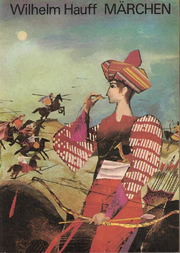 Wilhelm Hauff - Märchen. 3. Auflage dieser Ausgabe