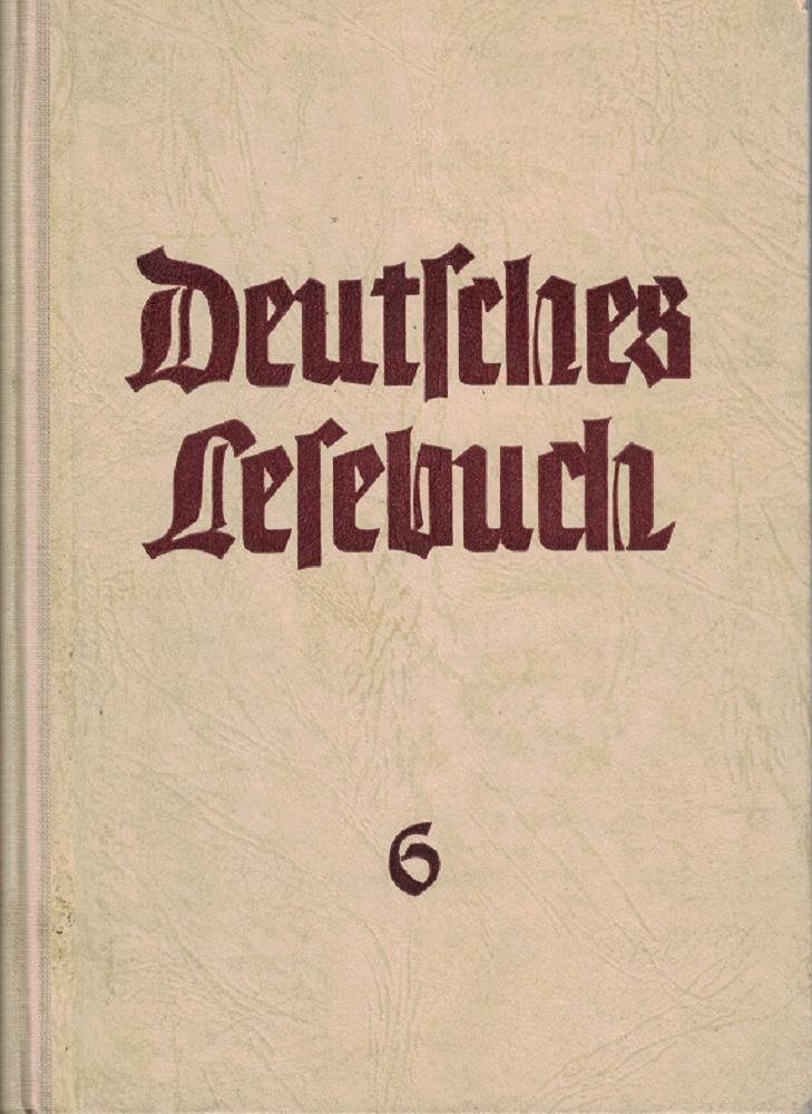 Dr. Fritz Apelt, und Matin Goldammer, Alfons Höltermann u.a. (Hrsg.): Deutsches Lesebuch für höhere Schulen 6.
