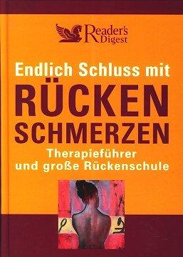 Endlich Schluss mit Rückenschmerzen: Therapieführer und große Rückenschule 4. Auflage