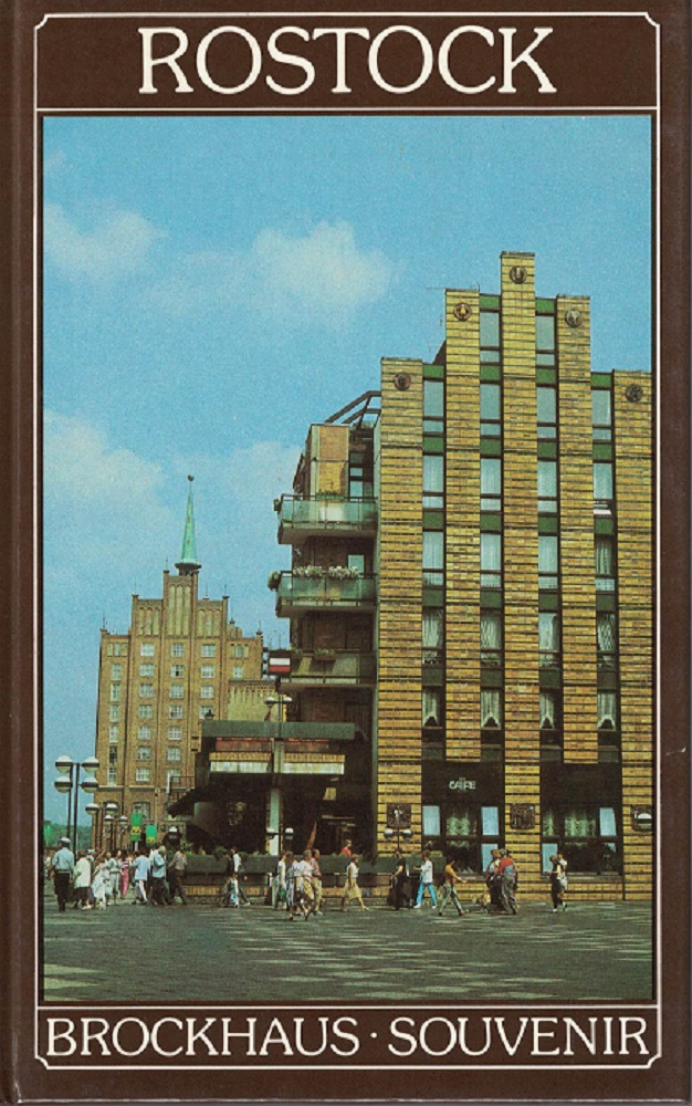Rostock. fotogr. Harry Hardenberg. Den Text schrieb Klaus Meyer / Brockhaus-Souvenir 1. Aufl.