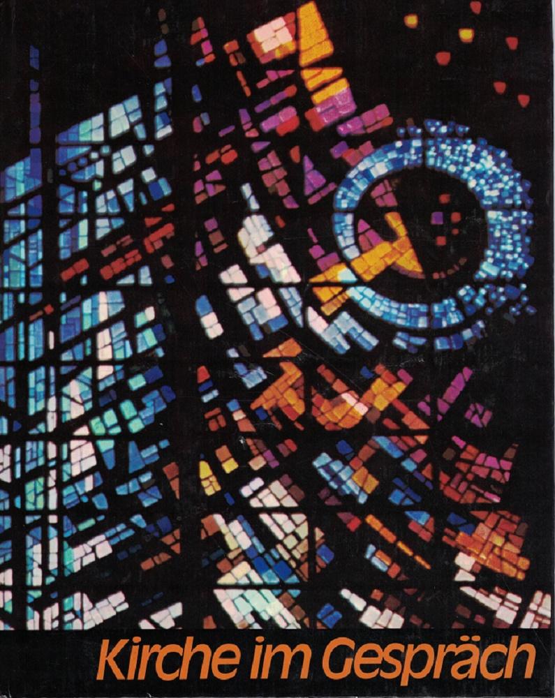 """Kirche im Gespräch. Katholisches Hausbuch """"Jahr des Herrn"""" 1982."""