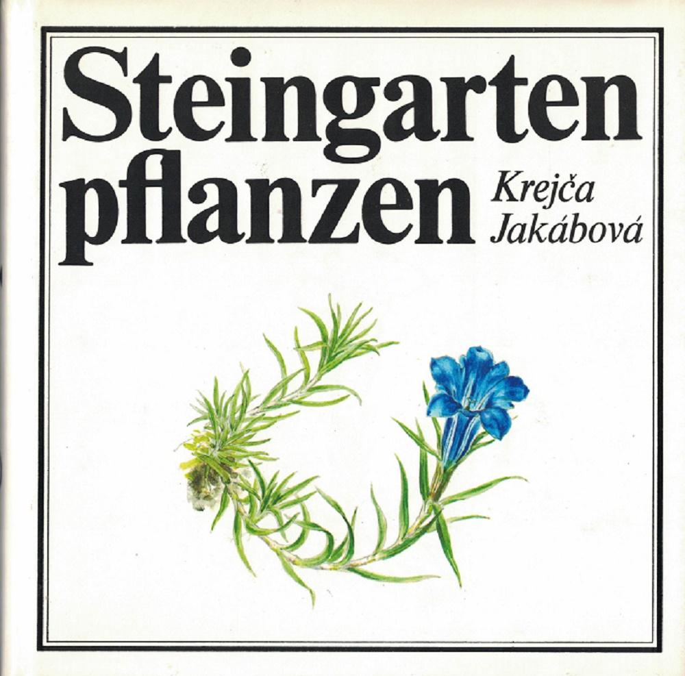 Steingartenpflanzen. Ein farbiger Atlas der schönsten Steingartenpflanzen. 3., durchgesehene Auflage
