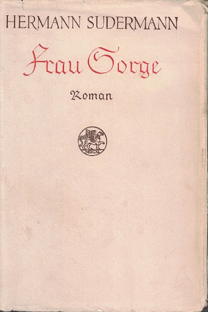 Sudermann, Hermann: Frau Sorge. Roman