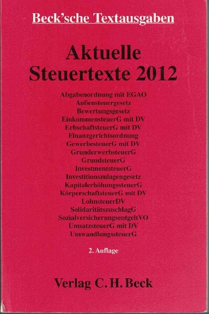Aktuelle Steuertexte 2012. Beck