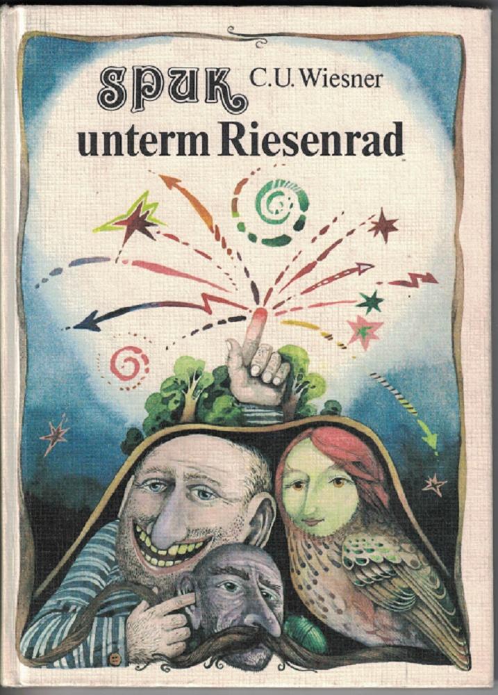 Spuk unterm Riesenrad. 3. Aufl.