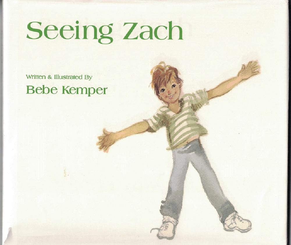 Kemper, Bebe: Seeing Zach.