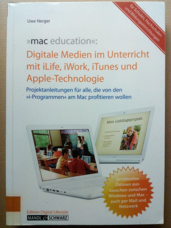 mac education - Digitale Medien erfolgreich einsetzen im Unterricht - Nerger, Uwe