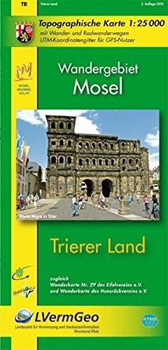 Trierer Land (WR): Topographische Karte 1:25000 mit Wander- und Radwanderwegen / Wandergebiet Mosel (Freizeitkarten Rheinland-Pfalz 1:15000 /1:25000) - für Vermessung und Geobasisinformation Rheinland-Pfalz, Landesamt