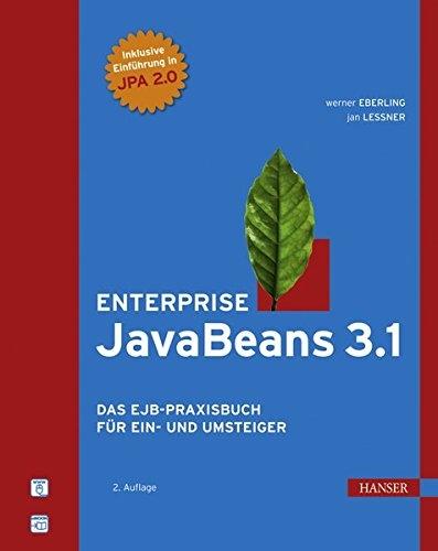 Enterprise JavaBeans 3.1: Das EJB-Praxisbuch für Ein- und Umsteiger - Eberling, Werner und Jan Leßner