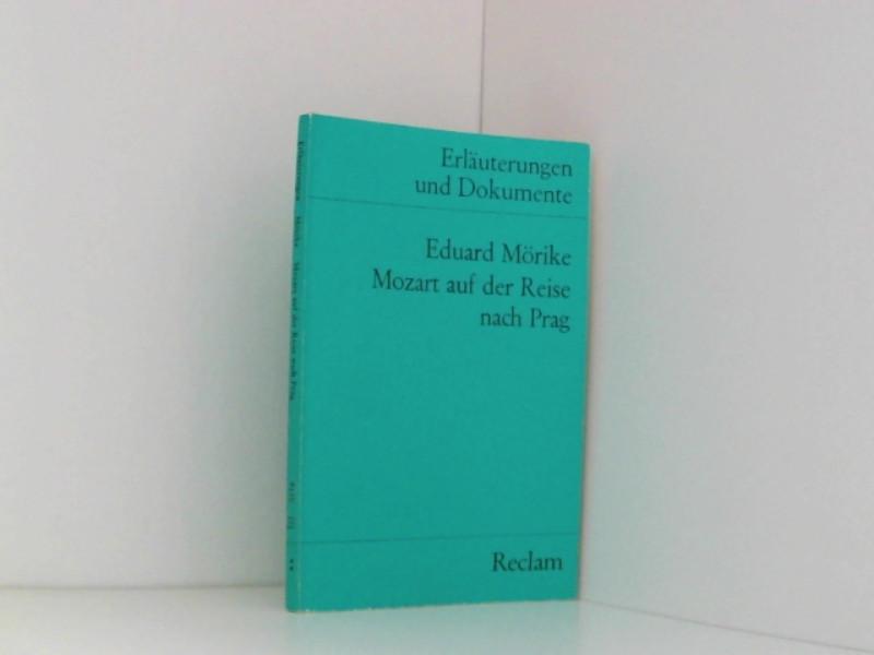 Erläuterungen und Dokumente zu Eduard Mörike: Mozart auf der Reise nach Prag - Mörike, Eduard