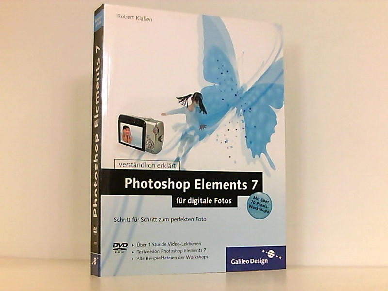 Photoshop Elements 7 für digitale Fotos (Galileo Design)  1 - Klaßen, Robert