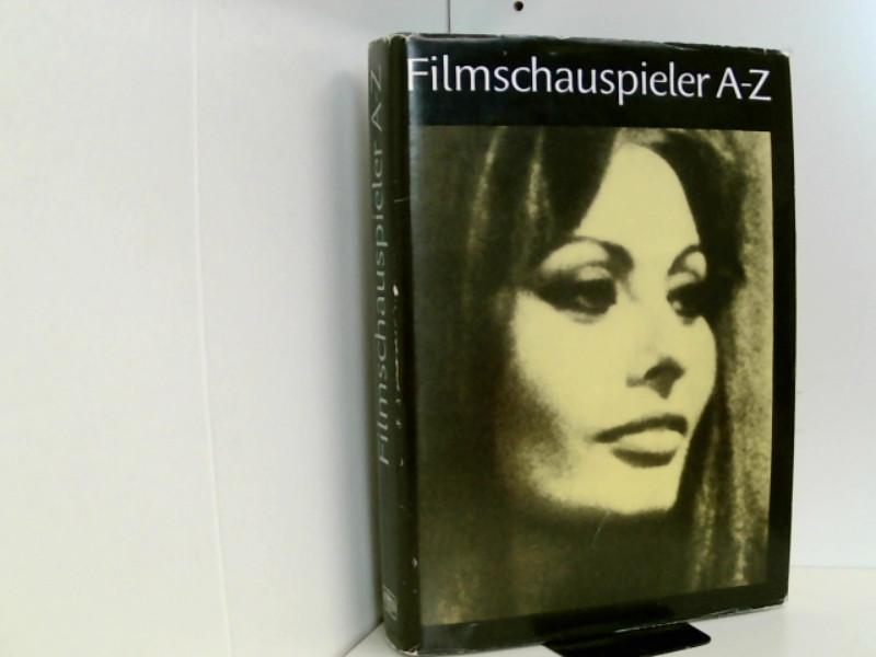 Filmschauspieler A - Z  6., erweiterte und bearbeitete Aufl., - Reichow Joachim und Michael, Hanisch.