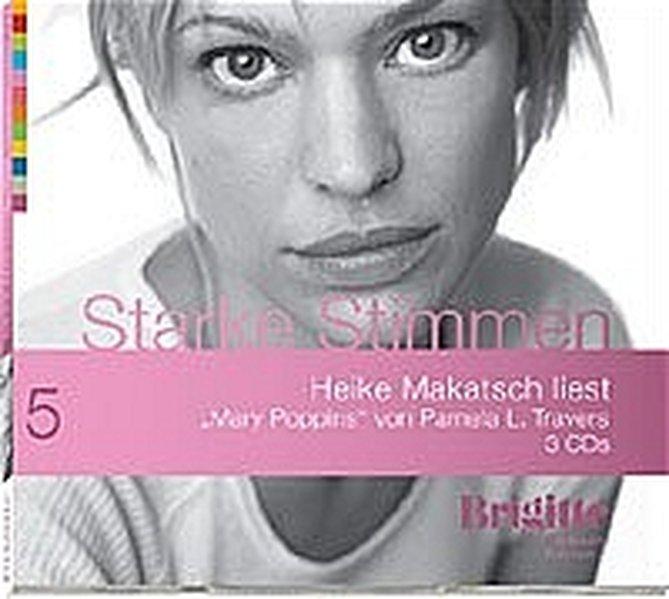 Mary Poppins. Starke Stimmen. Brigitte Hörbuch-Edition, 3 CDs - L Travers, Pamela