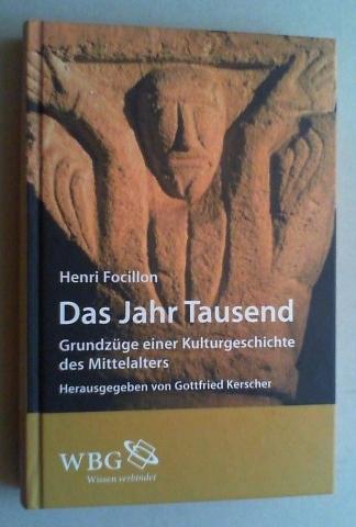 Das Jahr Tausend. Grundzüge einer Kulturgeschichte des Mittelalters. Hg. und kommentiert von Gottfried Kerscher. Aus dem Französischen von Nathalie Groß.