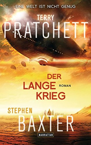 Der Lange Krieg: Lange Erde 2 - Roman - Pratchett, Terry und Stephen Baxter