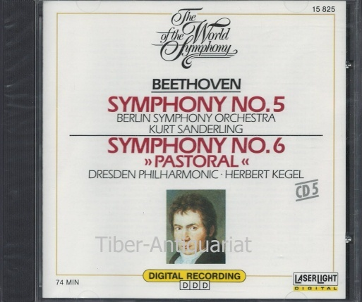 "Symphony No. 5. Symphony No. 6 ""Pastoral"". Berlin Symphony Orchestra, Kurt Sanderling; Dresden Philharmonic, Herbert Kegel. Aus der Reihe: The World of the Symphony, CD 5."