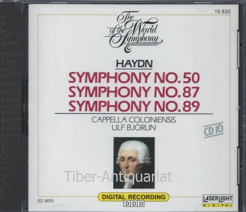 Symphony, No. 50. Symphony No.87. Symphony No.89. Capella Coloniensis, Ulf Björlin. Aus der Reihe: The World of the Symphony, CD 10.