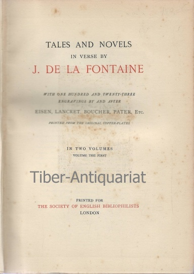 Tales and Novels in Verse. Volume I. With onehundred and twenty-three engravings bay and after Eisen, Lancert, Boucher, Pater, etc. printed from the original Copper-Plates.