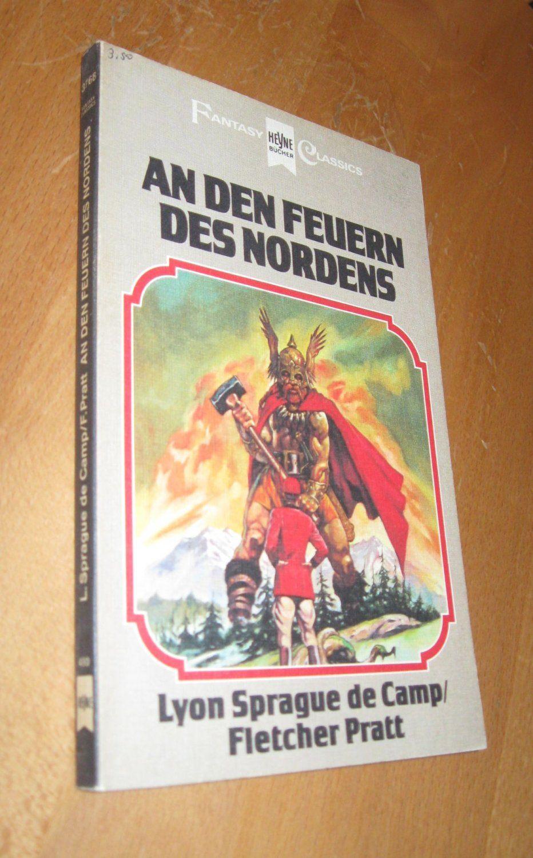 An den Feuern des Nordens  1. Auflage - Lyon Sprague de Camp, Fletcher Pratt